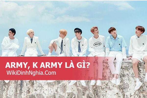 Army là gì, Army BTS nghĩa là gì, tên Fandom của BTS được gọi như thế nào?