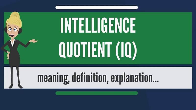 IQ là gì? IQ (Intelligence quotient) - chỉ số thông minh